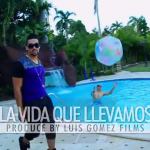 Video: @ADLaps – #LaVidaQueLlevamos!