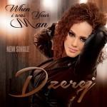 Music: @Dzerej21 – #WhenIWasYourWoman!