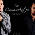 Musica: @OfficialLynx – #ComoAntes!