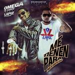 Musica: @ElRealOmega – #MeTienenPara!