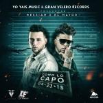 Musica: @ElMayorClasico – #ComoLoCapo!