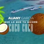 @Aliany_Garcia – #QueLoQueTuQuiereCoco!